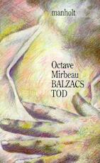 Balzacs Tod - Octave Mirbeau (ISBN 9783924903954)