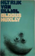 Het rijk van Belial - Aldous Huxley