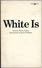 White Is - Preston Wilcox