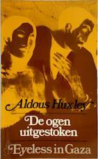 De ogen uitgestoken - Aldous Huxley (ISBN 9789025462437)