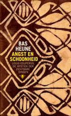 Angst en schoonheid - Bas Heijne (ISBN 9789023495925)