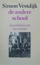 De andere school - Simon Vestdijk (ISBN 9789023655947)