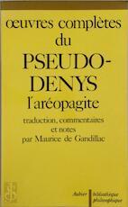 OEUVRES COMPLETES - Denys L'Aréopagite (ISBN 9782700734621)