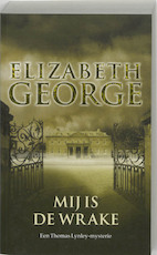 Mij is de wrake - Elizabeth George (ISBN 9789022987247)