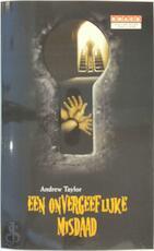 Een onvergeeflijke misdaad - Andrew Taylor (ISBN 9789086790159)