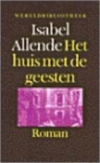 Het huis met de geesten - Isabel Allende (ISBN 9789028414969)
