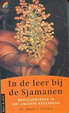 In de leer bij de Sjamanen - Mark J. Plotkin, Frans Vermeulen (ISBN 9789041700803)