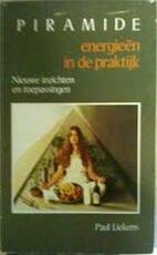 Piramide-energieën in de praktijk - Paul Liekens (ISBN 9789064580062)