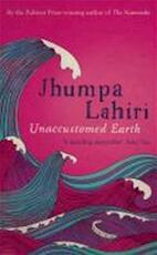 Unaccustomed Earth - Jhumpa Lahiri (ISBN 9780747590002)