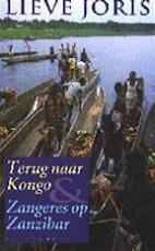 Terug naar Kongo & Zangeres op Zanzibar - Lieve Joris (ISBN 9789029057790)