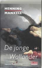 De jonge Wallander - Henning Mankell (ISBN 9789044507584)