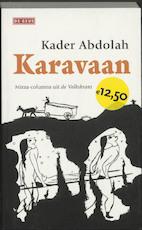 Karavaan - Kader Abdolah (ISBN 9789044500974)