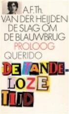 De slag om de Blauwbrug - A.F.Th. van der Heijden (ISBN 9789021465999)