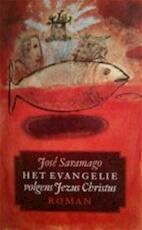 Het evangelie volgens Jezus Christus - J. Saramago, H. Lemmens (ISBN 9789029537506)