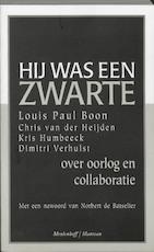 Hij was een zwarte - Louis Paul Boon, Dimitri Verhulst, Kris Humbeeck (ISBN 9789059900035)