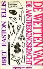 Wetten van de aantrekkingskracht - Bret Easton Ellis (ISBN 9789035105973)