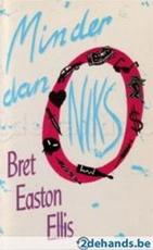 Minder dan niks - Bret Easton Ellis (ISBN 9789035103399)