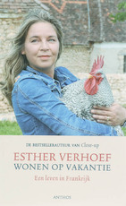 Wonen op vakantie - Esther Verhoef (ISBN 9789041411525)