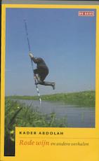 Rode wijn - Kader Abdolah (ISBN 9789044511697)
