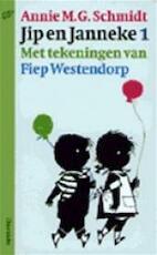 Jip en Janneke 1 - Annie M. G Schmidt (ISBN 9789021432564)