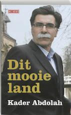 Dit mooie land - Kader Abdolah (ISBN 9789044514346)