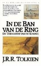 In de ban van de ring / 3 De terugkeer van de koning - J.R.R. Tolkien (ISBN 9789027464262)