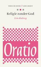 Religie zonder God - Theo de Boer, Ger Groot (ISBN 9789491110054)