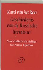 Geschiedenis van de Russische literatuur - Karel van het Reve (ISBN 9789028205925)