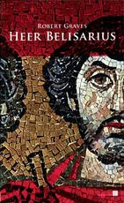 Heer Belisarius - Robert Graves (ISBN 9789067282727)