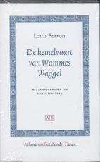 De hemelvaart van Wammes Waggel - Louis Ferron