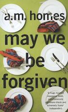 May We Be Forgiven - A. M. Homes (ISBN 9781847087232)