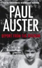 Report from the Interior - Paul Auster (ISBN 9780571303687)