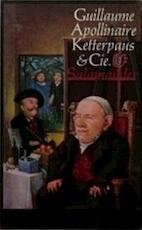 Ketterpaus en cie - Apollinaire (ISBN 9789021493916)
