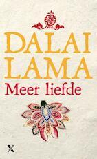 Meer liefde - De Dalai Lama, Dalai Lama (ISBN 9789401603195)
