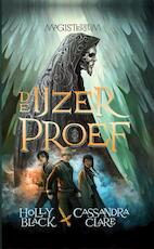 De ijzerproef - Holly Black, Cassandra Clare (ISBN 9789048819157)