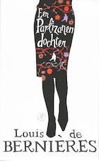 Een partizanendochter - Louis de Bernieres (ISBN 9789029565769)