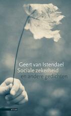 Sociale zekerheid en andere gedichten - Geert van Istendael