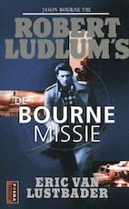De Bourne Missie - Robert Ludlum, Eric van Lustbader, Eric Van Lustbader (ISBN 9789021014371)