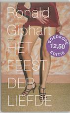 Het feest der liefde - Ronald Giphart (ISBN 9789057593123)