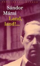 Land, land ! ...