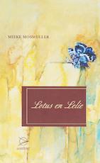 Lotus en Lelie - Mieke Mosmuller (ISBN 9789075240139)