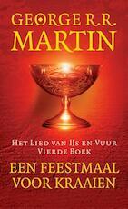Een feestmaal voor kraaien - George R.R. Martin (ISBN 9789024558230)