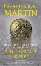 Een dans met draken / 2 Zwaarden tegen draken - George R.R. Martin (ISBN 9789024558186)