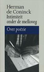 Intimiteit onder de melkweg - Herman de Coninck