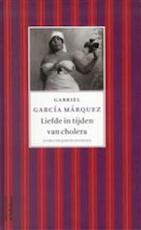 Liefde in tijden van cholera - Gabriel Garcia Marquez (ISBN 9789029076098)