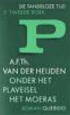 Onder het plaveisel het moeras - A.F.Th. van der Heijden (ISBN 9789021466354)