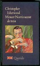 Meneer Norris neemt de trein - Christopher Isherwood (ISBN 9789021468563)