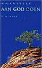 Aan God doen - H. Martinus Kuitert (ISBN 9789025946920)