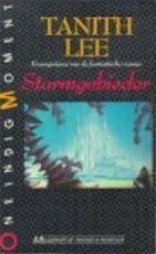 Stormgebieder - Tanith Lee, Annemarie van Ewyck (ISBN 9789029019378)