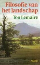 Filosofie van het landschap - Ton Lemaire (ISBN 9789041407085)